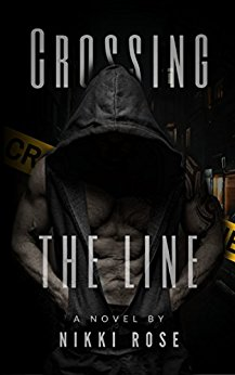 Crossing the Line by Nikki Rose