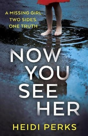 Now You See Her by Heidi Perks