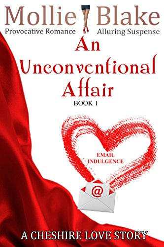 An Unconventional Affair - Email Indulgence by Molly Blake