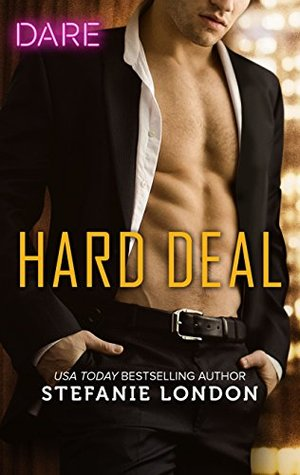 Hard Deal by Stefanie London