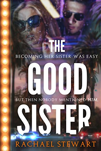 The Good Sister by Rachael Stewart