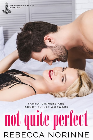Not Quite Perfect by Rebecca Norinne