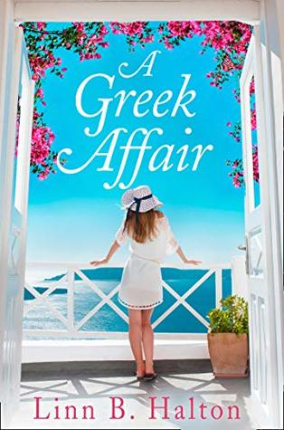 A Greek Affair by Linn B. Halton