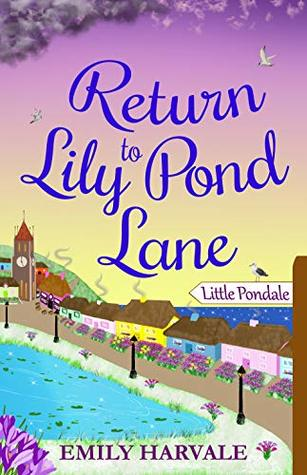 Return to Lily Pond Lane by Emily Harvale
