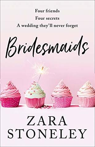 Bridesmaids by Zara Stoneley