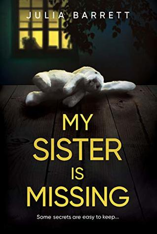 My Sister is Missing by Julia Barrett