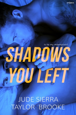 Shadows You Left by Jude Sierra, Taylor Brooke