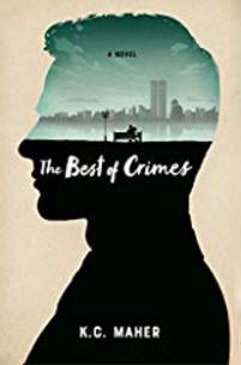 The Best of Crimes by K.C. Maher