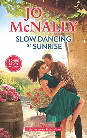 Slow Dancing at Sunrise by Jo McNally