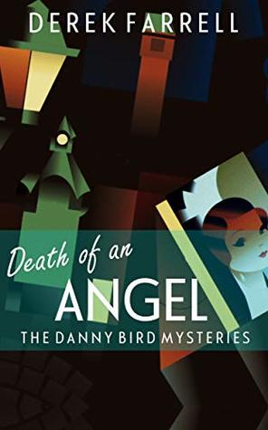 Death of an Angel by Derek Farrell