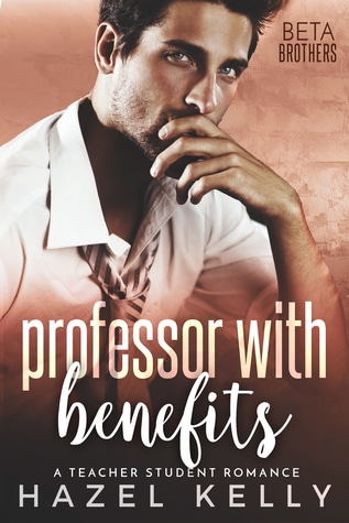 Professor with Benefits by Hazel Kelly
