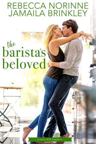 The Barista's Beloved by Rebecca Norinne, Jamaila Brinkley