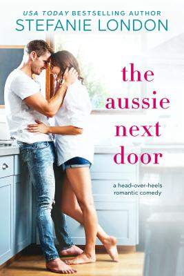 The Aussie Next Door by Stefanie London