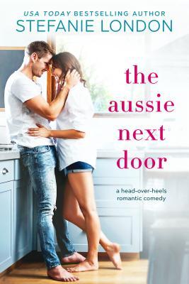 The Aussie Next Door by Stefanie London