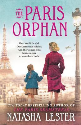 The Paris Orphan by Natasha Lester
