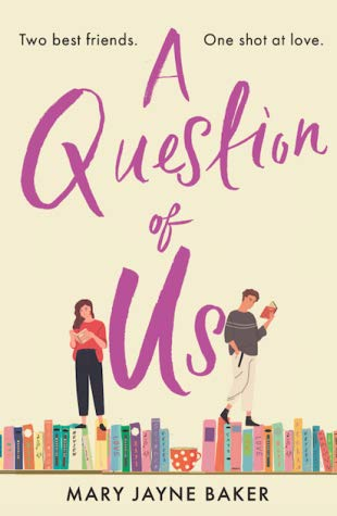 A Question of Us by Mary Jayne Baker
