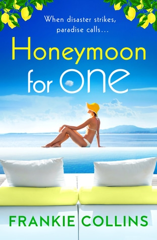 Honeymoon for One by Frankie Collins