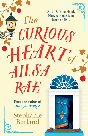 The Curious Heart of Ailsa Rae by Stephanie Butland