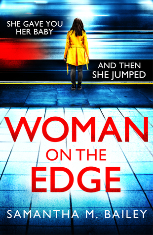 Woman on the Edge by Samantha M. Bailey