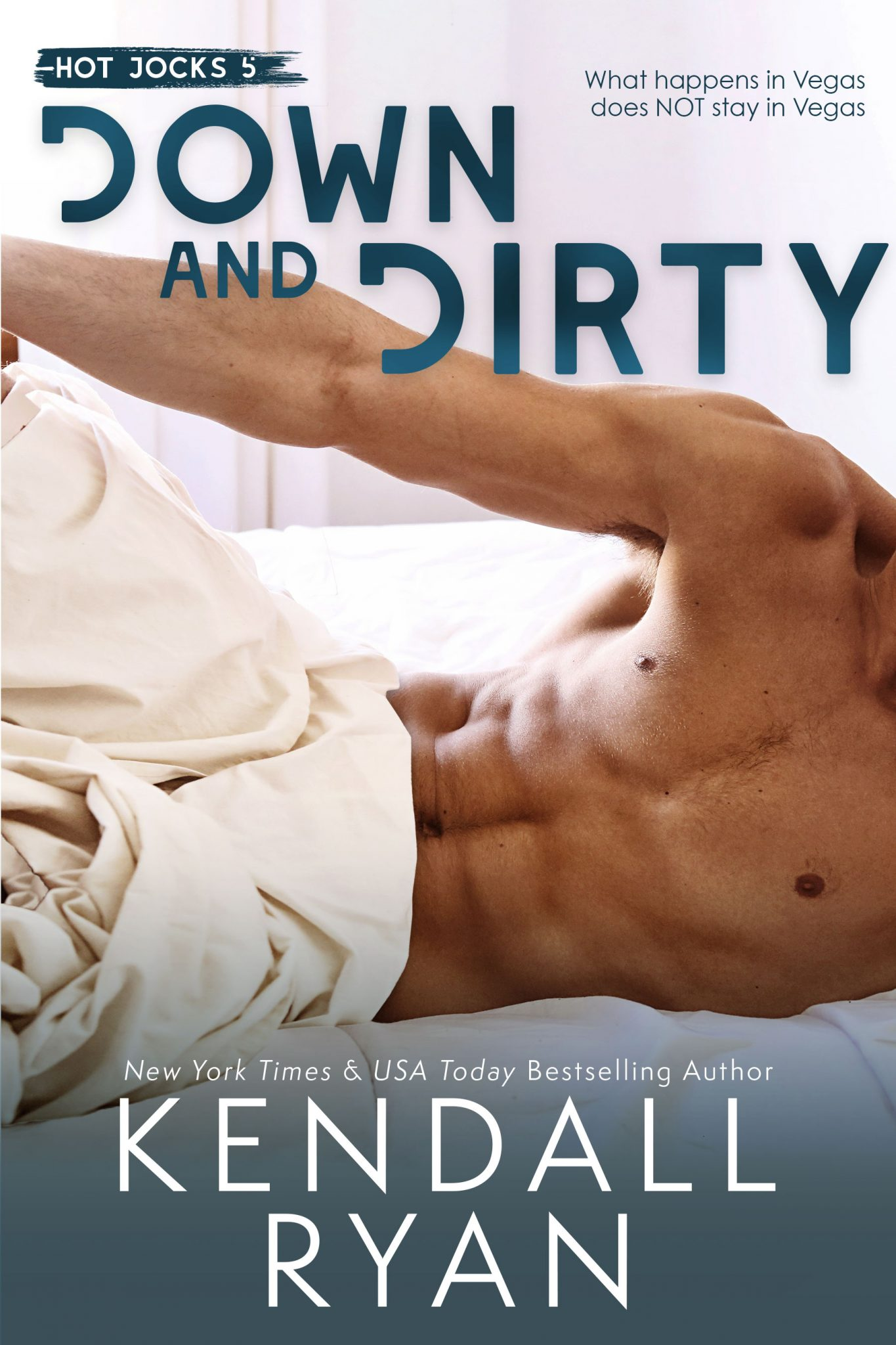 Down and Dirty by Kendall Ryan