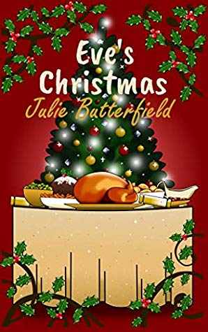 Eve's Christmas by Julie Butterfield