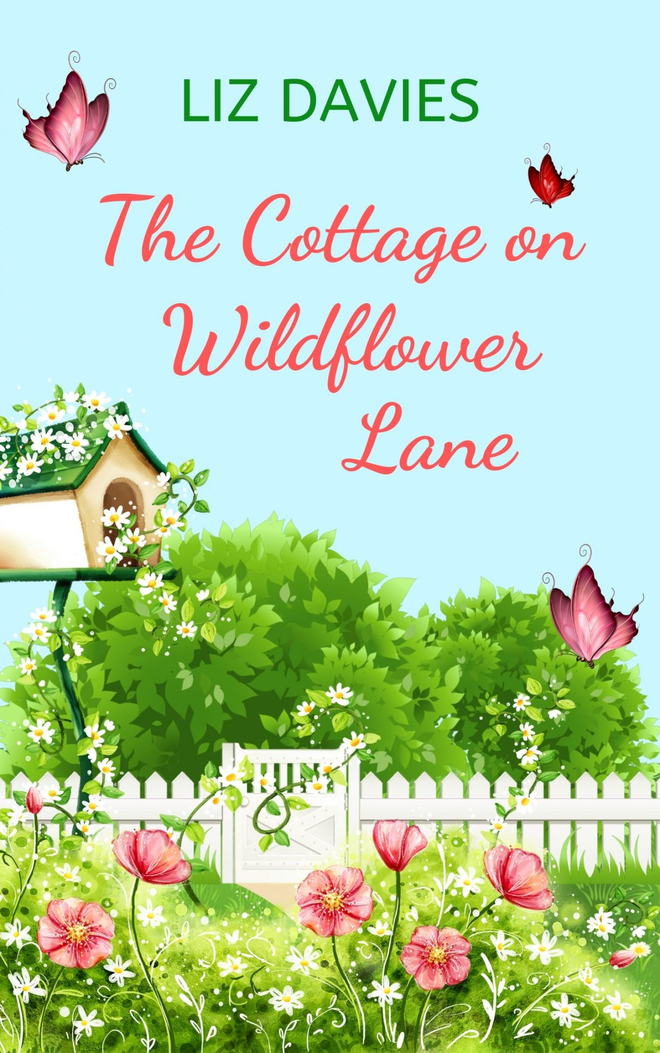 The Cottage on Wildflower Lane by Liz Davies