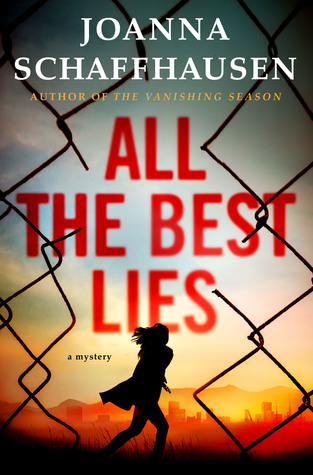 All the Best Lies by Joanna Schaffhausen