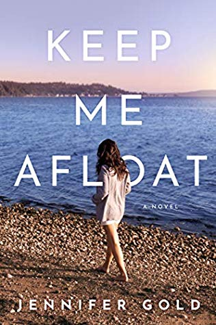 Keep Me Afloat by Jennifer Gold