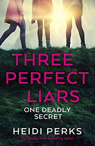 Three Perfect Liars by Heidi Perks
