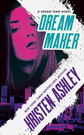 Dream Maker by Kristen Ashley