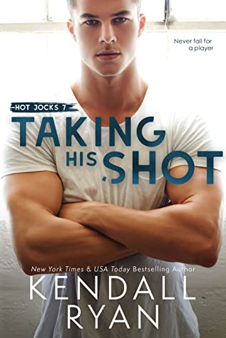 Taking His Shot by Kendall Ryan
