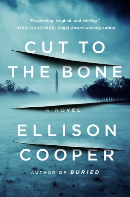 Cut to the Bone by Ellison Cooper