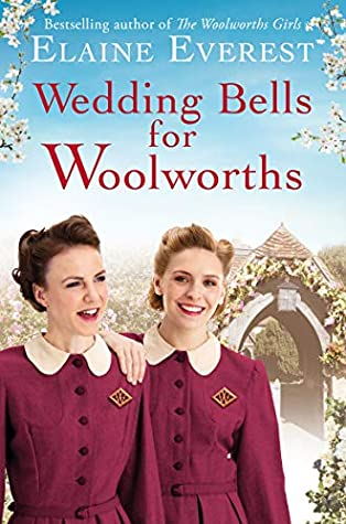 Wedding Bells for Woolworths by Elaine Everest