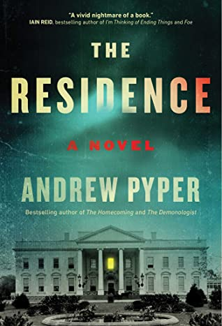 The Residence by Andrew Pyper