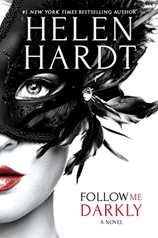 Follow Me Darkly by Helen Hardt