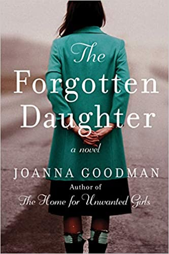 The Forgotten Daughter by Joanna Goodman