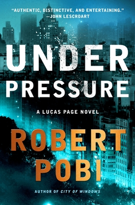 Under Pressure by Robert Pobi