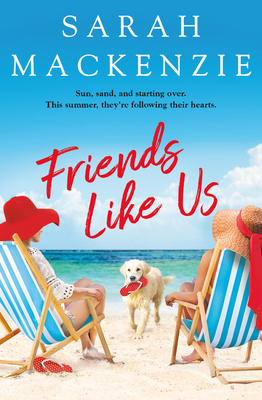Friends Like Us by Sarah Mackenzie