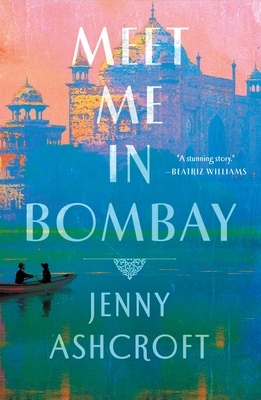 Meet Me in Bombay by Jenny Ashcroft