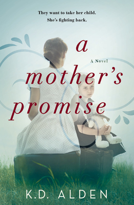 A Mother's Promise by K.D. Alden
