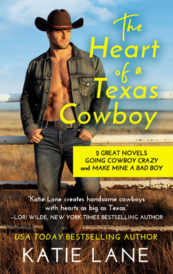 The Heart of a Texas Cowboy by Katie Lane