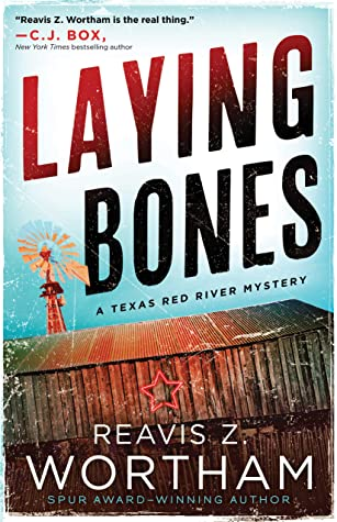 Laying Bones by Reavis Z. Wortham