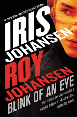 Blink of an Eye by Iris Johansen, Roy Johansen