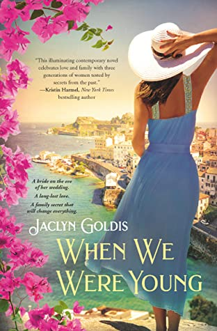 When We Were Young by Jaclyn Goldis