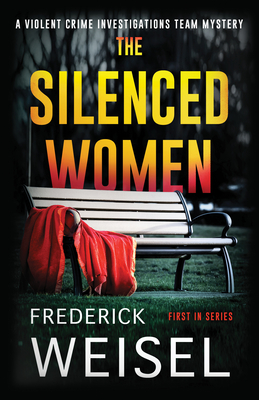 The Silenced Women by Frederick Weisel