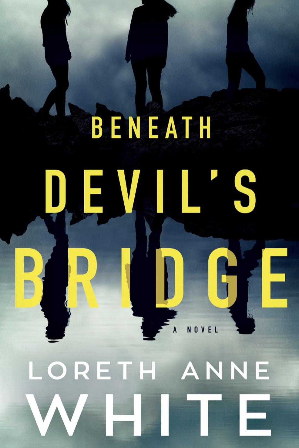 Beneath Devil's Bridge by Loreth Anne White