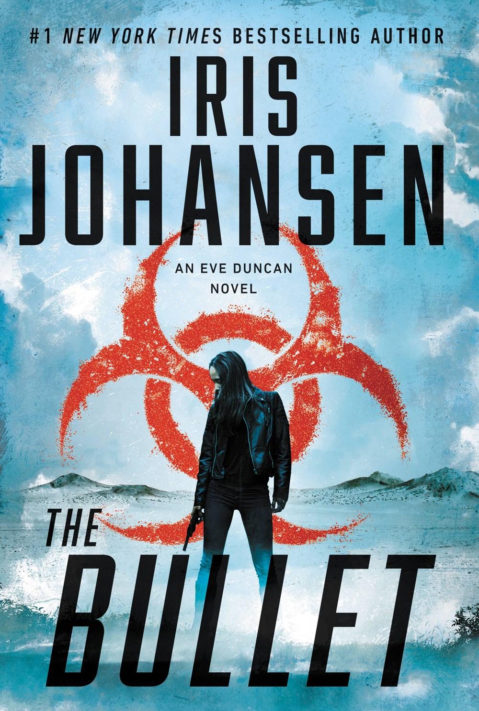 The Bullet by Iris Johansen