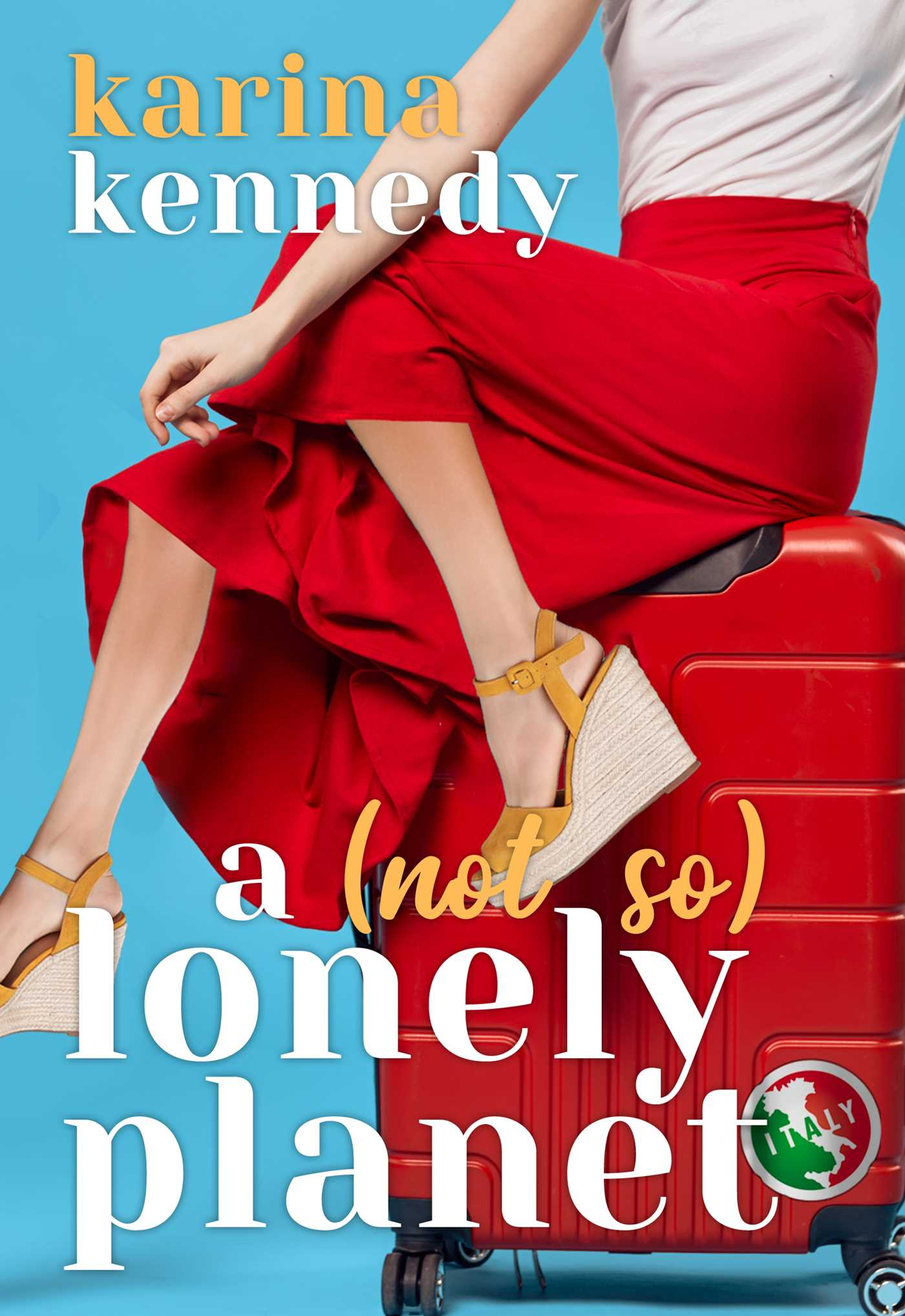 A Not So Lonely Planet: Italy by Karina Kennedy