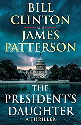 The President's Daughter by Bill Clinton, James Patterson
