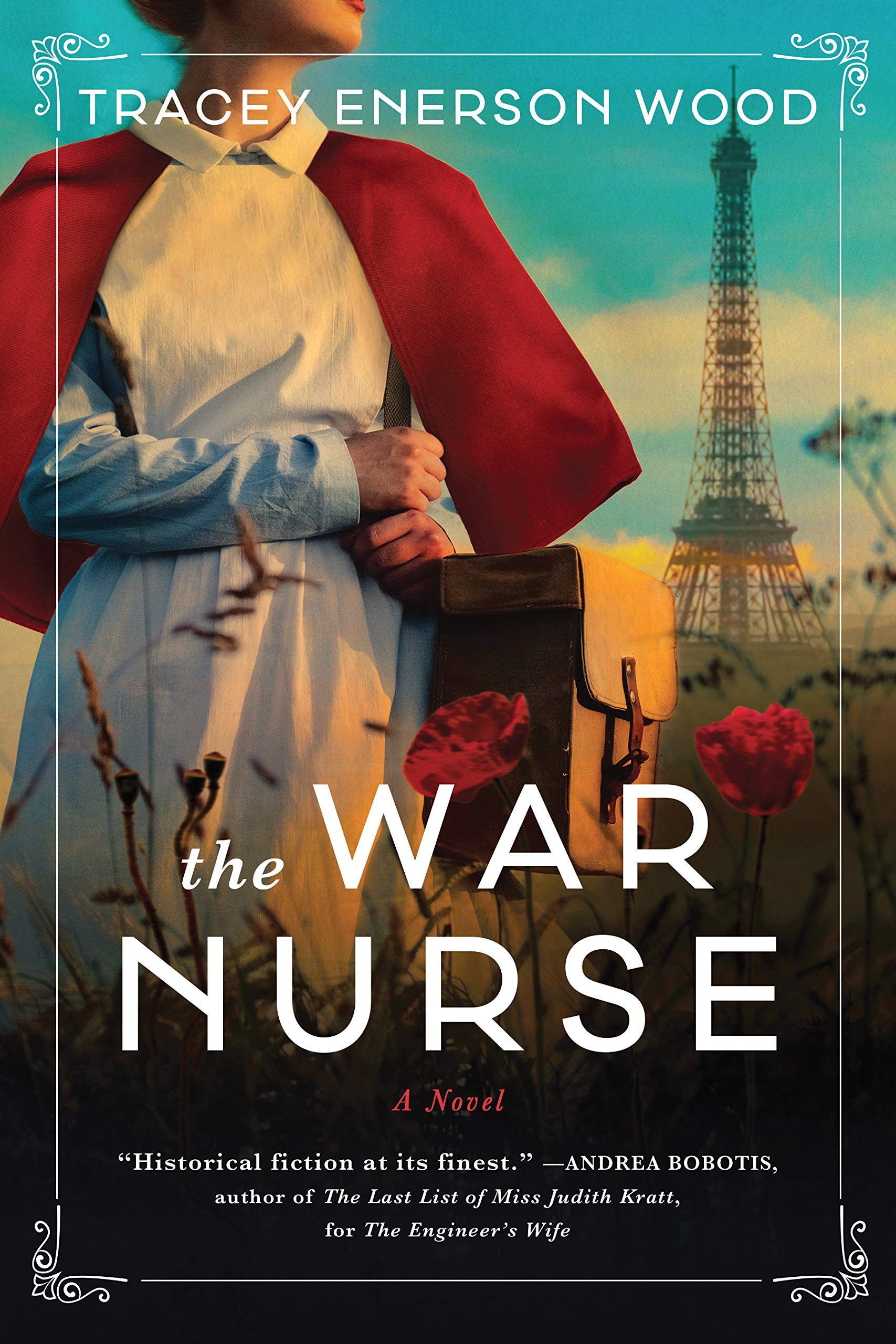 The War Nurse by Tracey Enerson Wood